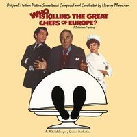 Henry Mancini - Who Is Killing The Great Chefs Of Europe? (Original Soundtrack)