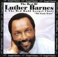 Luther Barnes - Best Of The Early Years