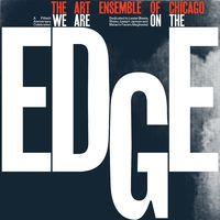 Art Ensemble Of Chicago - We Are On The Edge [Limited Edition] (Exp)