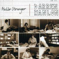 Darren Hanlon - Hello Stranger