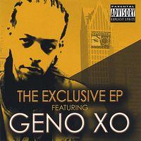 Geno Xo - Exclusive Ep