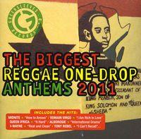 Biggest Reggae One Drop Anthem - Biggest Reggae One Drop Anthems 2011