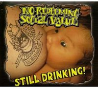No Redeeming Social Value - Still Drinking