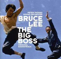 Peter Thomas Sound Orchestra - The Big Boss (Fists of Fury) (Original Soundtrack)