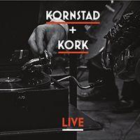 Hakon Kornstad - Kornstad & Kork Live