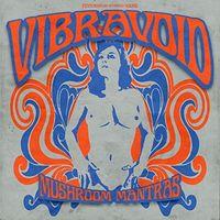 Vibravoid - Mushroom Mantras