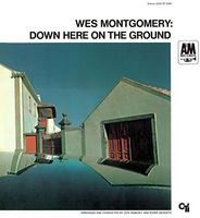 Wes Montgomery - Down Here On The Ground (Shm) (Jpn)