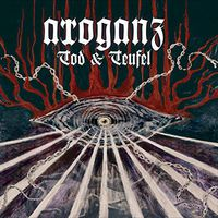 Arroganz - Tod & Teufel (Uk)