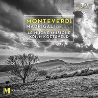Le Nuove Musiche - Monteverdi: Madrigals, Book 7