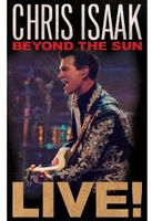 Chris Isaak - Beyond the Sun Live!
