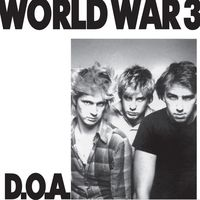 D.O.A. - World War 3 [LP]