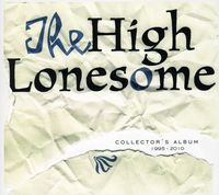 Highlonesome - Collector's Album 1995-2010