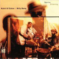Kahil El'Zabar - Spirits Entering