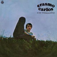 Erasmo Carlos - Erasmo Carlos E Os Tremendoes