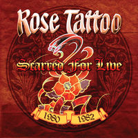 Rose Tattoo - Scarred For Live 1980-1982 (Box)