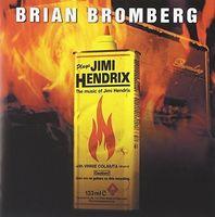 Brian Bromberg - Plays Jimi Hendrix