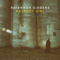 Rhiannon Giddens - Factory Girl EP [Vinyl]