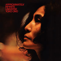 Yoko Ono - Approximately Infinite Universe [2CD]