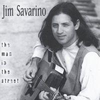 Jim Savarino - Man in the Street