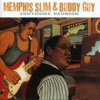 Memphis Slim - Southside Reunion