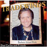Dan Carlin & Friends - Tradewinds