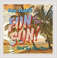 Dave Rudolf - Fun In The Sun!
