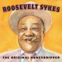 Roosevelt Sykes - Original Honeydripper