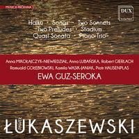 Lukaszewski / Mikolajczyk-Niewiedzial - Lukaszewski: Musica Profana 1