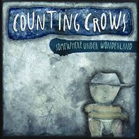 Counting Crows - Counting Crows : Somewhere Under Wonderland