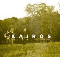Kairos - No Greater Love