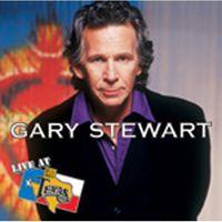 Gary Stewart - Live At Billy Bob's Texas