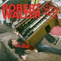 Robert Walter - Super Heavy Organ