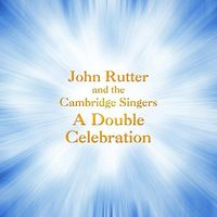 JOHN RUTTER - Double Celebration