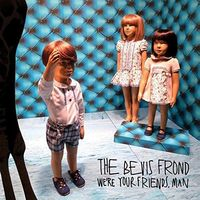 Bevis Frond - We're Your Friends Man [Download Included]