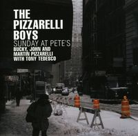 Pizzarelli Boys - Sunday at Pete's