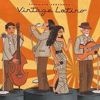Putumayo Presents - Vintage Latino