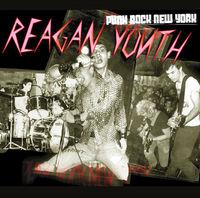 Reagan Youth - Punk Rock New York