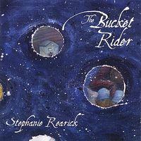 Stephanie Rearick - The Bucket Rider