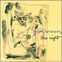 Greg Brown - One Night