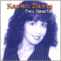 Karen Davis - Two Hearts