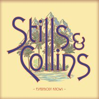 Stephen Stills and Judy Collins - Everybody Knows