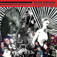 Team Dresch - Choices, Chances, Changes: Singles & Comptracks 1994-2000