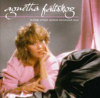 Agnetha Faltskog - Wrap Your Arms Around Me [Import]