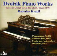 A. DVORAK - Humoresques Op 101 / American Suite Op 98