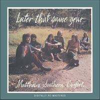 Matthews Southern Comfort - Later That Same Year [Import]