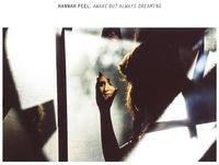Hannah Peel - Awake But Always Dreaming