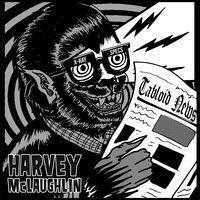 Harvey McLaughlin - Tabloid News