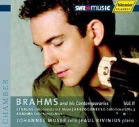 Johannes Moser - Brahms & His Contemporaries 2