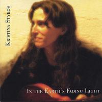 Kristina Stykos - In The Earth'S Fading Light