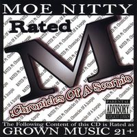 Moe Nitty - Rated M: Chronicles Of A Scorp